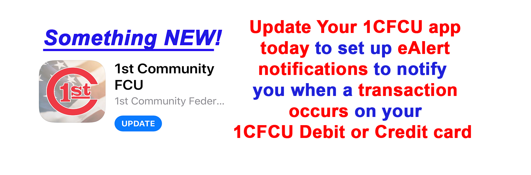 Update our app to receive eAlerts on debit or credit card transactions